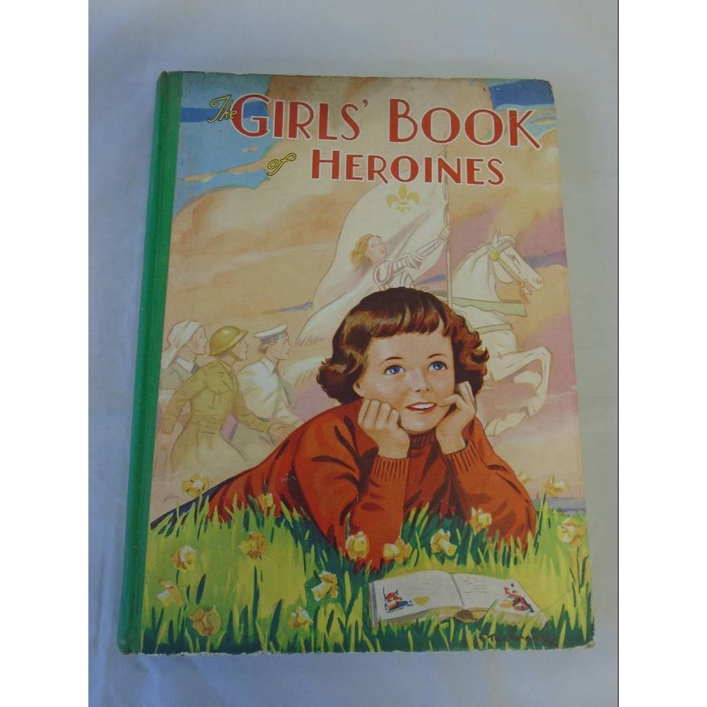 Preview of the first image of The Girls' Book of Heroines.