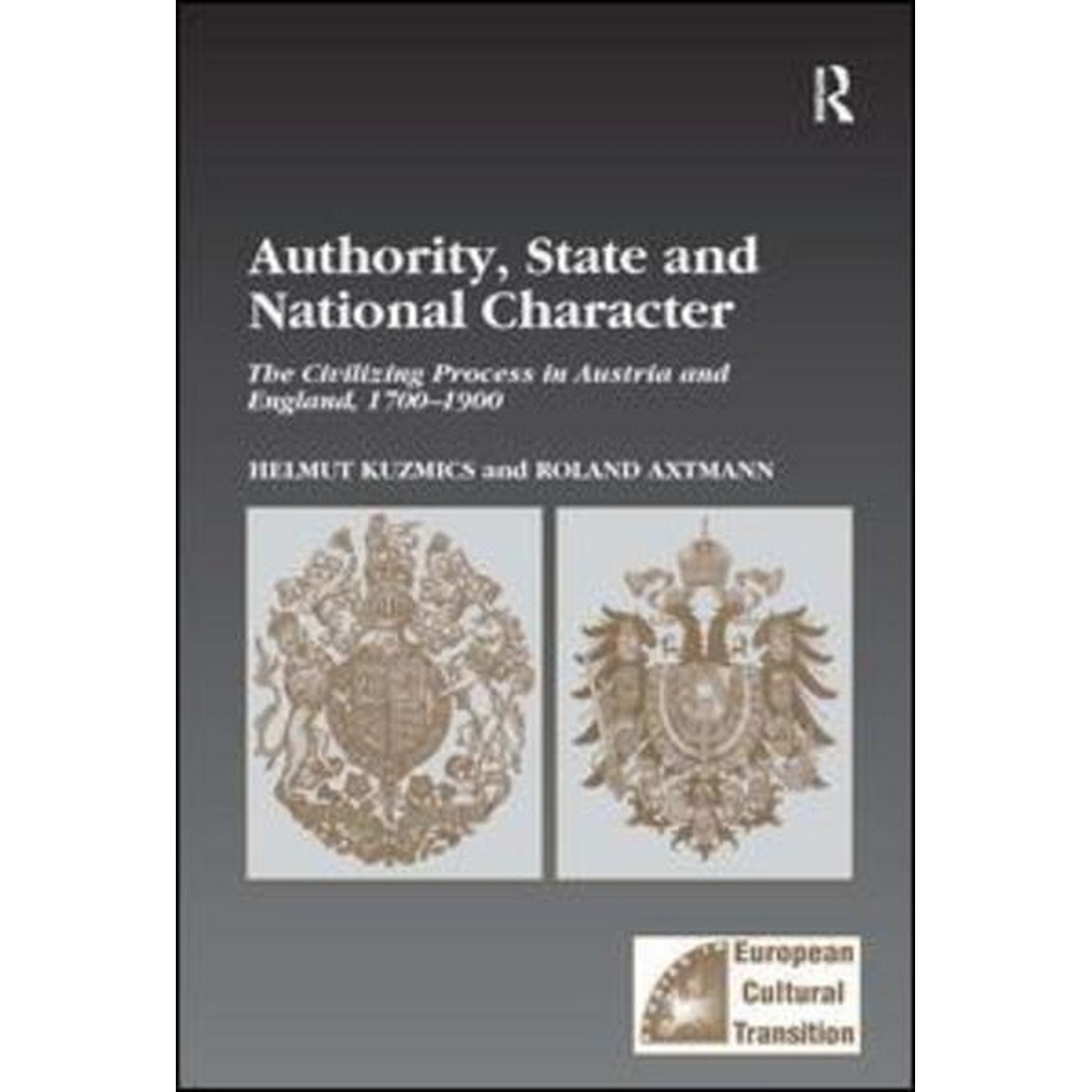 Preview of the first image of Authority, State and National Character. Helmut Kuzmics and Roland Axtmann..