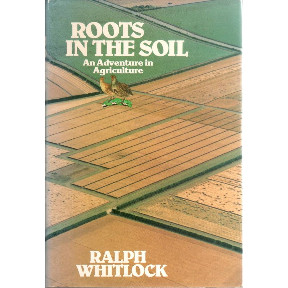 Preview of the first image of Roots in the Soil : An Adventure in Agriculture.