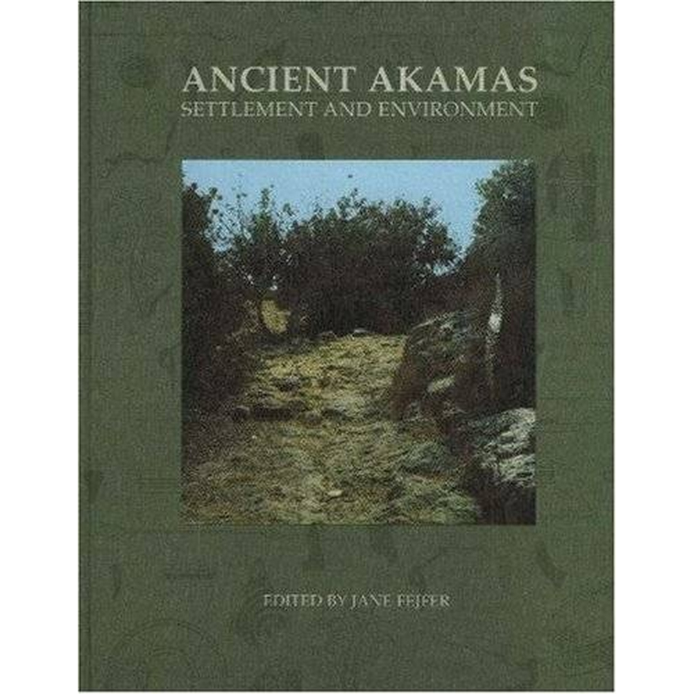Preview of the first image of Ancient Akamas, Part 1: Settlement & Environment (Hardback).
