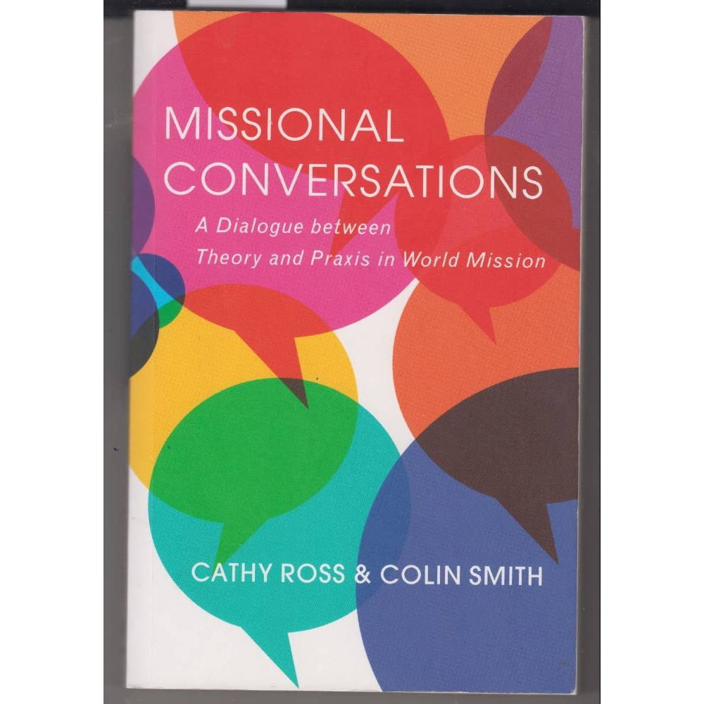Preview of the first image of Missional Conversations: A Dialogue between Theory and Praxis in World Mission.