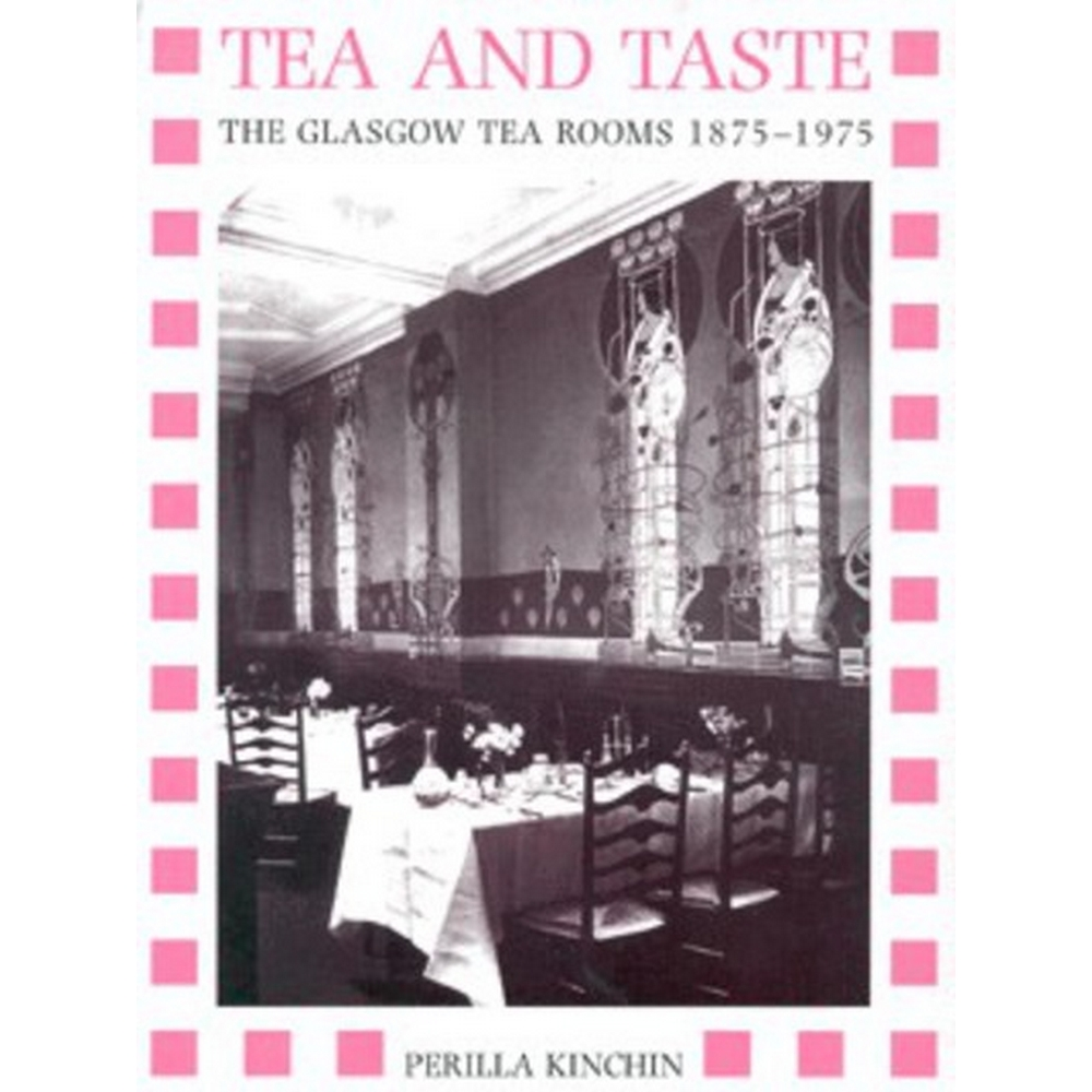 Preview of the first image of Tea and Taste - The Glasgow Tea Rooms 1875-1975.