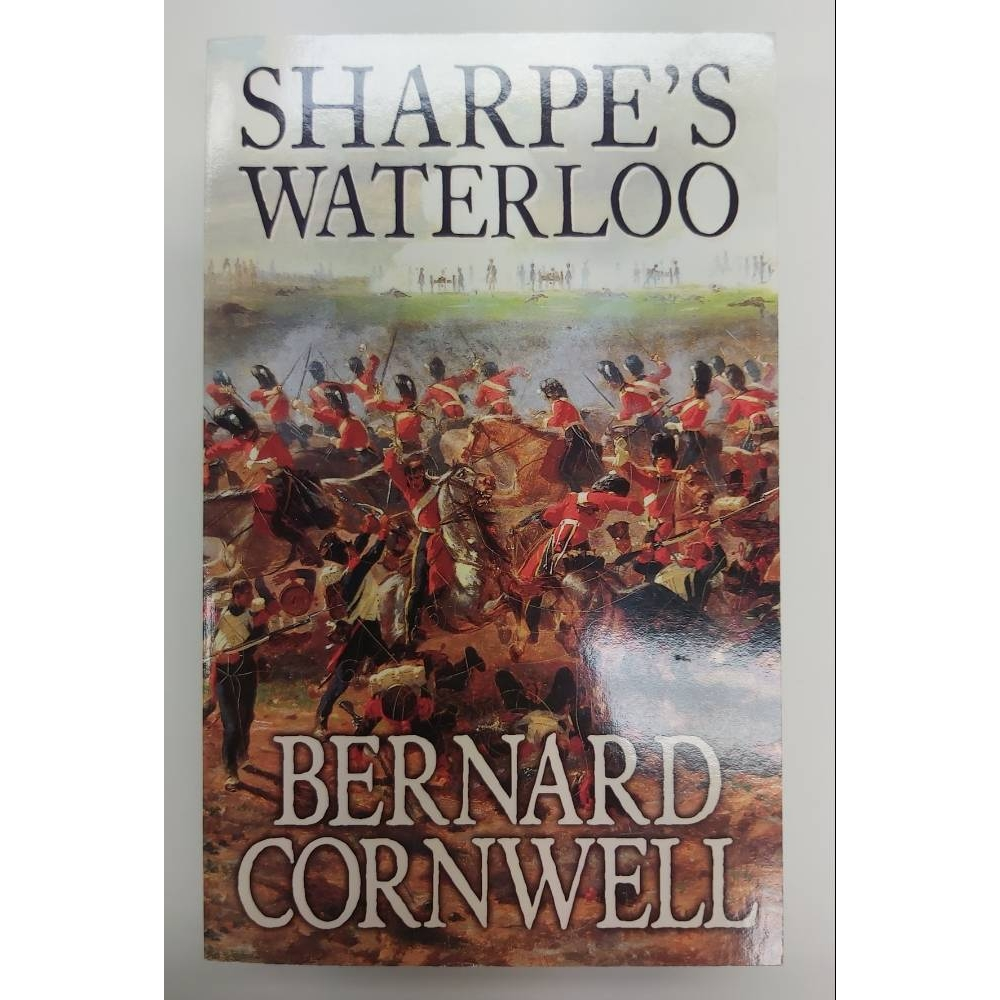 Preview of the first image of Sharpe's Waterloo - Book 22 (The Waterloo Campaign, 15 June to 18 June 1815).