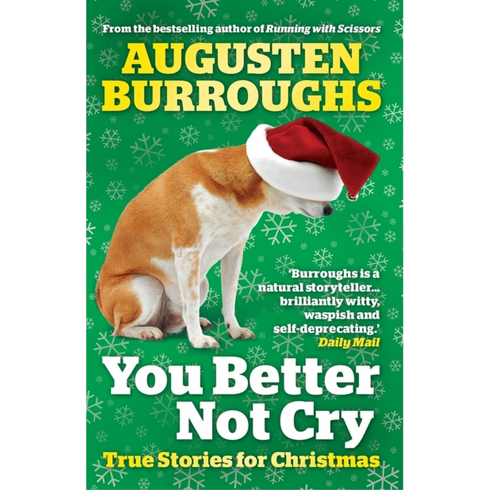 Preview of the first image of You Better Not Cry: True Stories for Christmas.