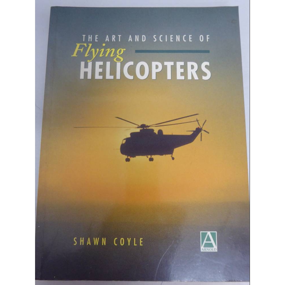 Preview of the first image of The Art and Science of Flying Helicopters.