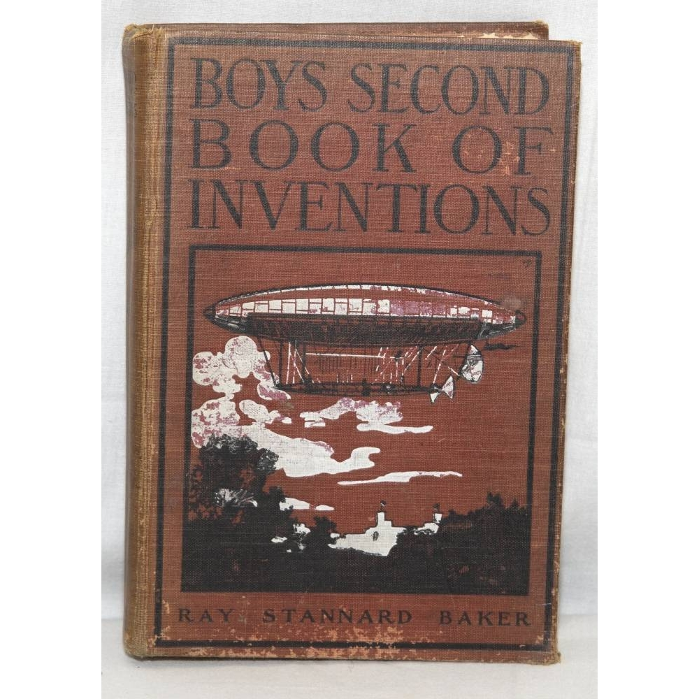 Preview of the first image of Boys' Second Book Of Inventions - Ray Stannard Baker (1917).