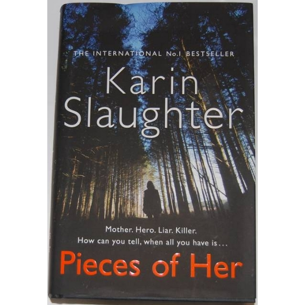 Preview of the first image of Pieces of her, Karin Slaughter.
