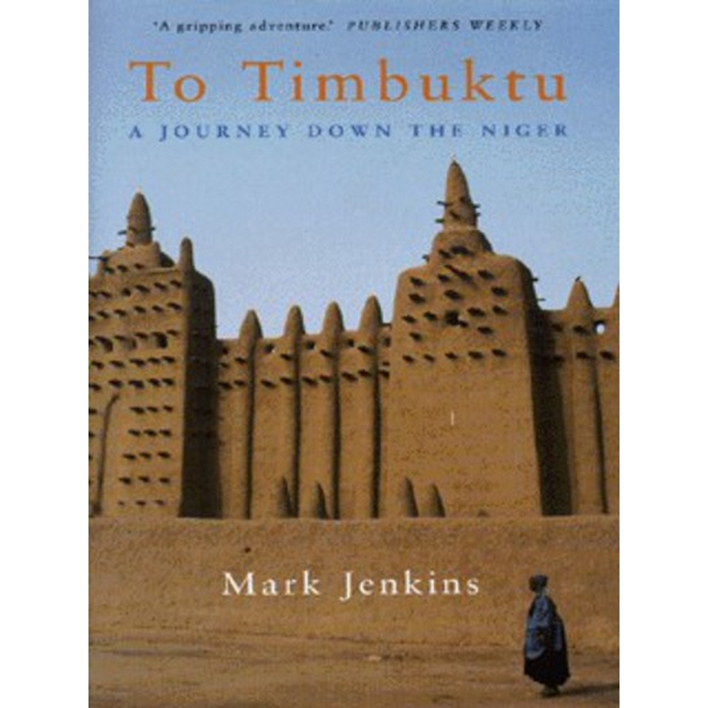 Preview of the first image of To Timbuktu - a Journey Down the Niger.