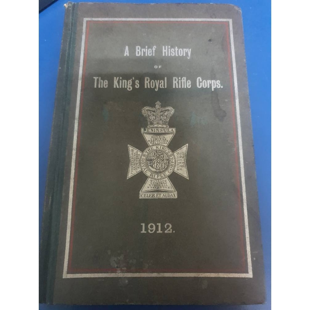 Preview of the first image of A Brief History Of The King's Royal Rifle Corps.