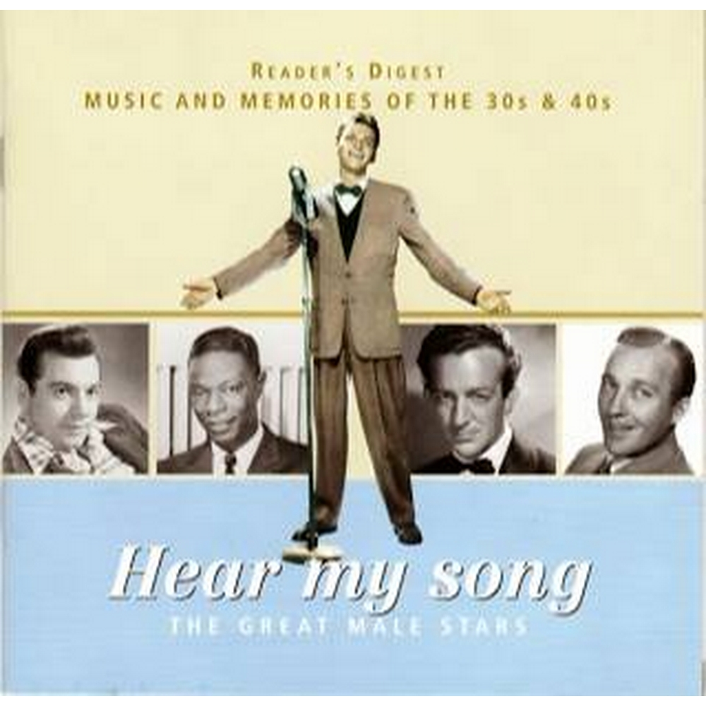 Preview of the first image of Reader's Digest Music and Memories of the 30s & 40s - Hear My Song (Great Male Stars).